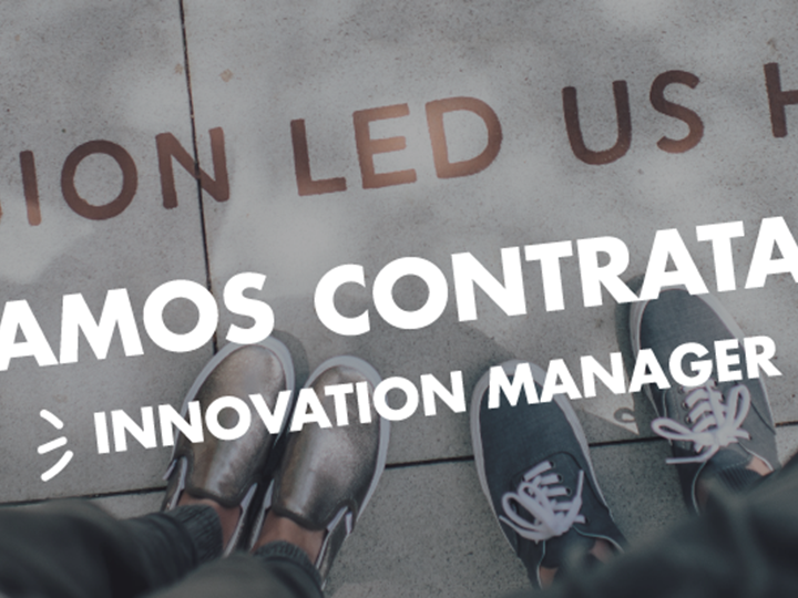 ¡ESTAMOS CONTRATANDO! Innovation Manager